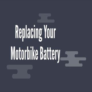 Replacing Your Motorbike Battery