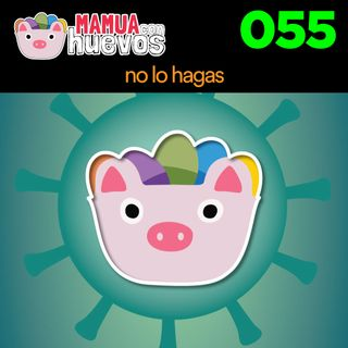 No Lo Hagas - MCH #055