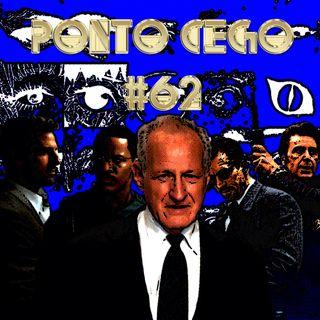 Ponto Cego #62: Michael Mann: Fogo Contra Fogo (1995) Colateral (2004)