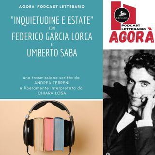 """Inquietudine e Estate"" con Federico Garcia Lorca e Umberto Saba"