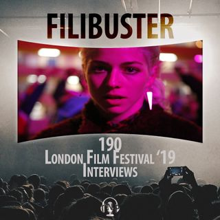 190 - London Film Festival '19 Interviews with Robert Eggers, Steve Coogan, Dev Patel and much more.