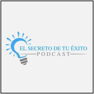 El Secreto de tu Éxito eres tú mism@ ep 9