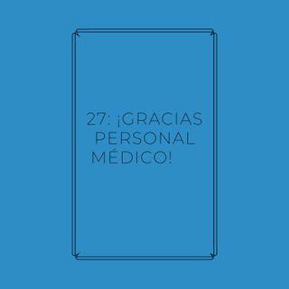 Experimento #EnPantufla 27 - ¡Gracias personal médico!