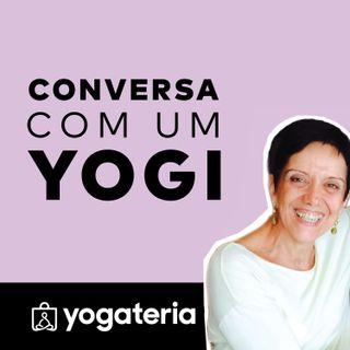 Conversa com um Yogi (Lúcia Guimarães) - Episódio 2