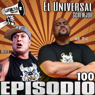 La Vuelta | La Pepín Universal Screwjob episodio 100
