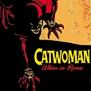 Source Material Live: Catwoman - When in Rome