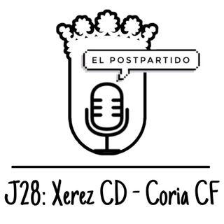 El 'PostPartido' J28: Xerez - Coria CF