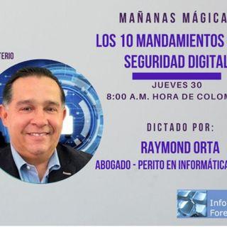 #Podcast Los 10 Mandamientos de la Seguridad Informática @RaymondOrta