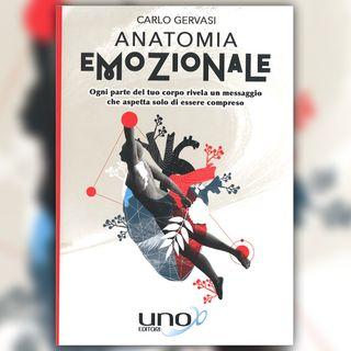 SCOPRI IL TUO CARATTERE CON L'ANATOMIA EMOZIONALE con CARLO GERVASI
