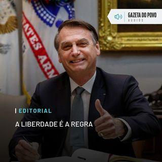 Editorial: A liberdade é a regra