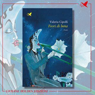 "S03E03 - Valeria Cipolli e ""Fiori di luna"""