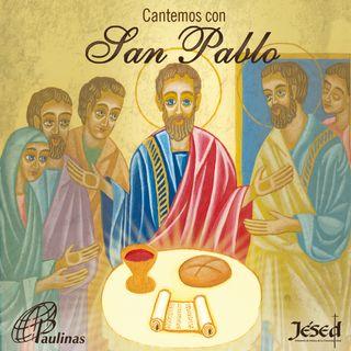 Cantemos con san Pablo