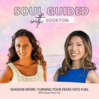 Turning Fears into Fuel with Anna Tsui