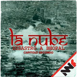 La Nube - Disastro a Bhopal - Capitolo Secondo