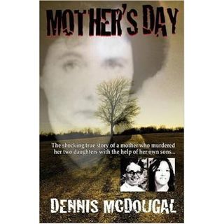 MOTHER'S DAY-Dennis McDougall