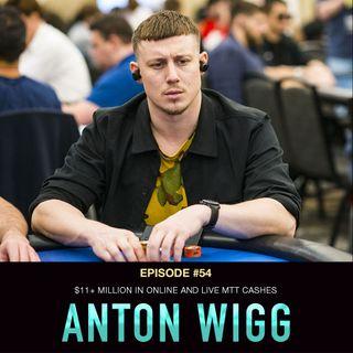 #54 Anton Wigg: $11+ Million in Online & Live MTT Cashes