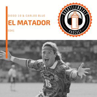 E041 - El Matador