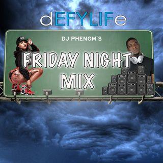 DJ Phenom Friday Night Mix April 26