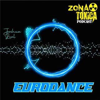 Episodio #9 Eurodance - Joshua Leal
