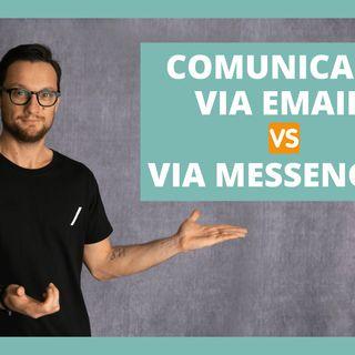 """""""Comunicare via Email"""" VS """"via Messenger"""""""