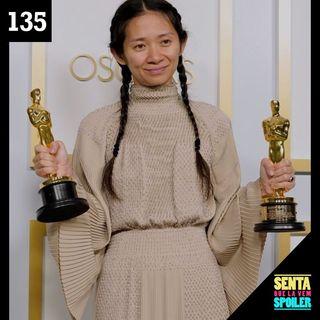EP 135 - Cobertura Oscar 2021