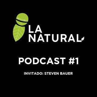 La Natural Podcast 1