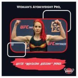 Women's Atomweight Katie Perez Fightlete Report Interview