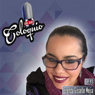 Episodio 93 Brenda Gisselle Mejia de Traveleira