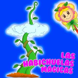 123. Las habichuelas mágicas. Cuento infantil de Hada de Fresa versionando el tradicional cuento. Cuento para dormir