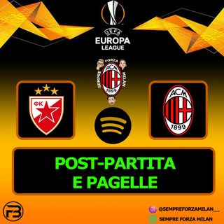 STELLA ROSSA-MILAN 2-2 | PAGELLE e Post Partita