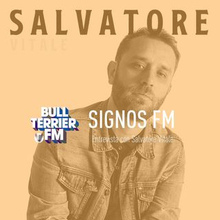 SignosFM #640 con Salvatore Vitale
