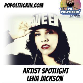 Artist Spotlight - Lena Jackson | @ljackpower