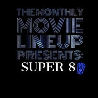Episode 5: Super 8
