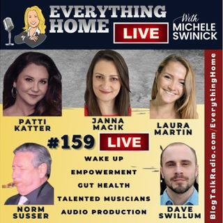 159 LIVE: Wake Up, Empowerment, Gut Health, Talented Musicians, Audio Production