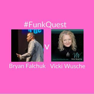 FunkQuest - Season 2 - Episode 11 - Bryan Falchuk v Vicki Wusche
