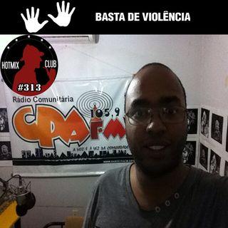 HotMix Club #313.1 - Gravado em Cuiabá