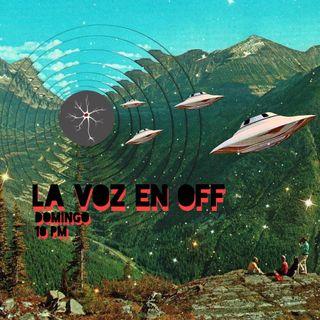 La Voz en Off, la última y nos vamos