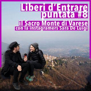 LdE - S01E08 - SACRO MONTE DI VARESE una passeggiata tra instagram e musei con Sara De Luigi