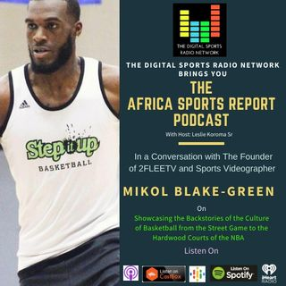 Mikol Blake-Green Founder of 2FLEETV Talks Inner City Basketball Culture and Rising to the Top