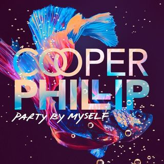 Cooper Phillip Party By Myself