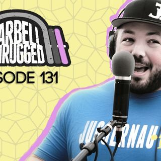 131- Talking Strength w/ Chad Smith of Juggernaut Training Systems