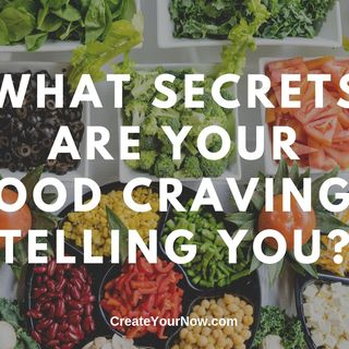 1621 What Secrets Are Your Food Cravings Telling You?