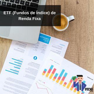 115 ETF (Fundos de Índice) de Renda Fixa