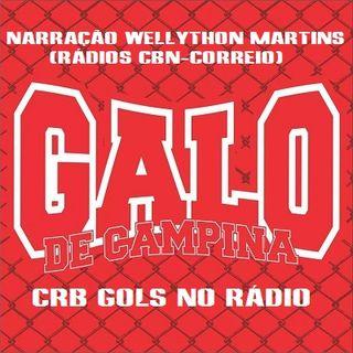 CRB 2 x 1 América - MG - Narração Wellython Martins ( Rádio CBN-Correio ) - Serie B 2017