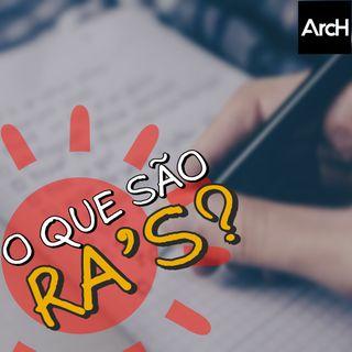O que são RAs? (Requisitos de Arquitetura)