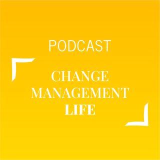 #454 - Change management life | Buongiorno Felicità!