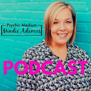 Episode 2: Spirit Guides, Connection with Spirit and LOVE