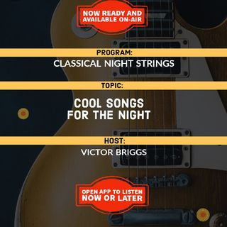 Classical Night Strings | Cool Songs For The Night