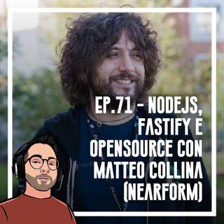Ep.71 - Nodejs, fastify e opensource con Matteo Collina (Nearform)