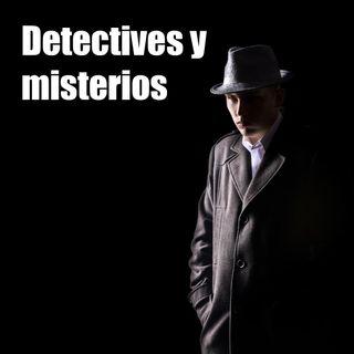 CLOP E76: Detectives y Misterios
